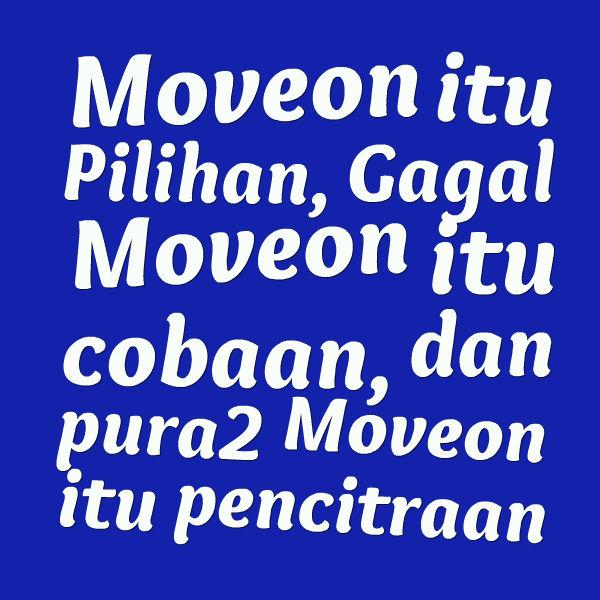 Kata-Kata Move On (Setelah Putus Pacaran) - Kata Ucapan Indah Bermakna